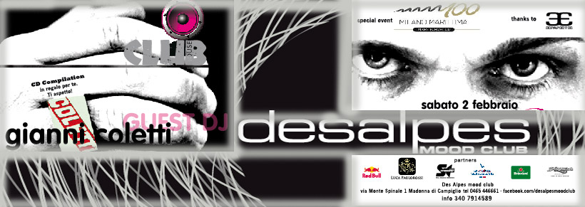 "Gianni Coletti Guest @ ""Des Alpes"" Madonna di Campiglio (TN) Saturday February 02th-2013"