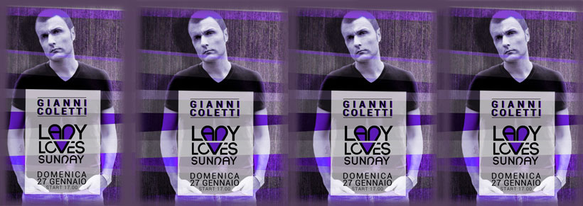 Gianni Coletti Guest Dj @ &#8220;Lady Loves Sunday&#8221; January 27-2013 (PD)